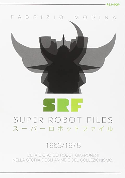 Acquista Super Robot Files 1963/1978