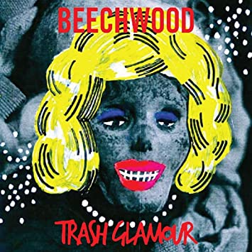 Resultado de imagen de Beechwood - Trash Glamour