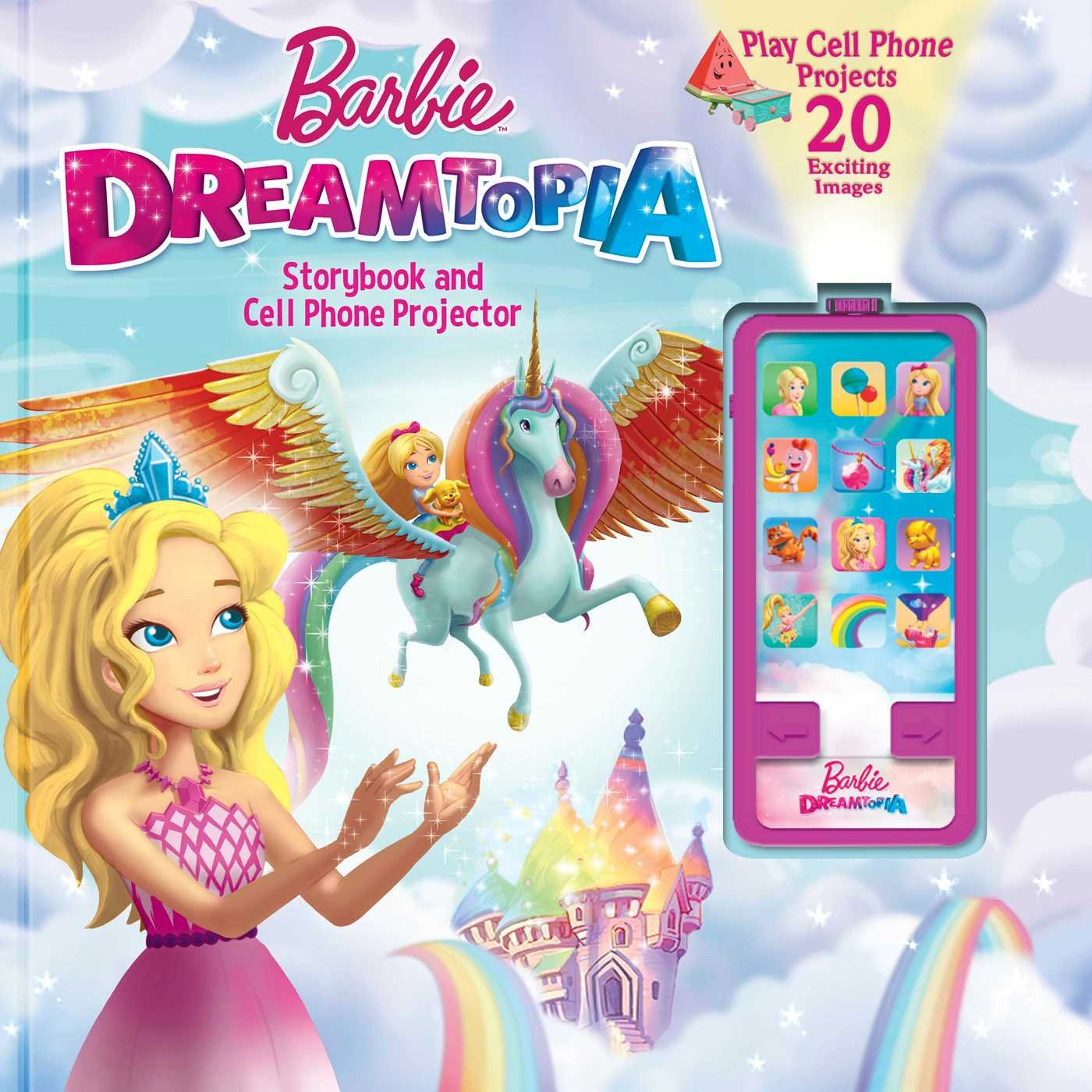 Barbie Dreamtopia: Storybook and Cell Phone Projector (Movie Theater Storybook) 169