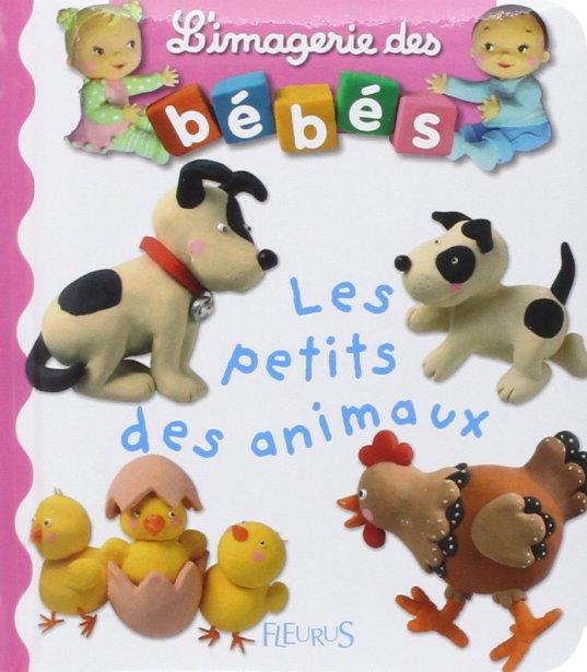 L'imagerie des bébés, les petits des animaux, livre bébé