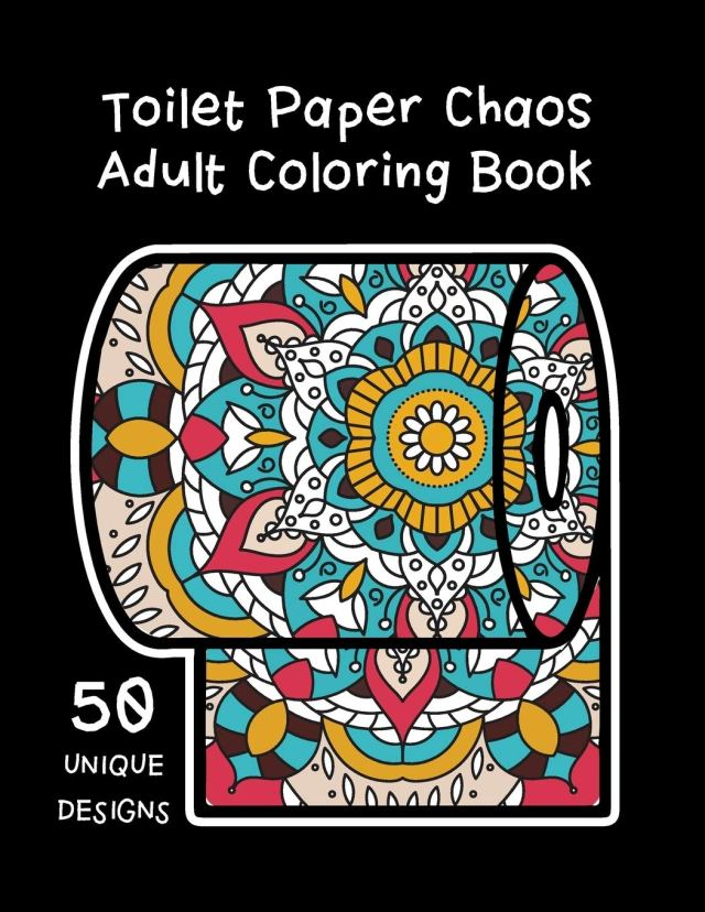Amazon.com: Toilet Paper Chaos Adult Coloring Book: Stress