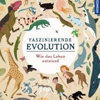 Faszinierende Evolution : Wie das Leben entstand / Anna Claybourne.Illustrationen von Wesley Robins