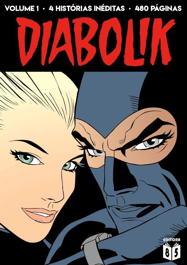 Diabolik - Volume 1 - 9788585079000 - Livros na Amazon Brasil