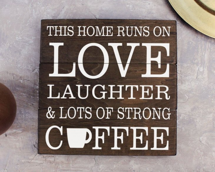 Coffee Decor for Coffee Lovers | This Home Runs on Love Laughter & Lots of Coffee Decor Sign