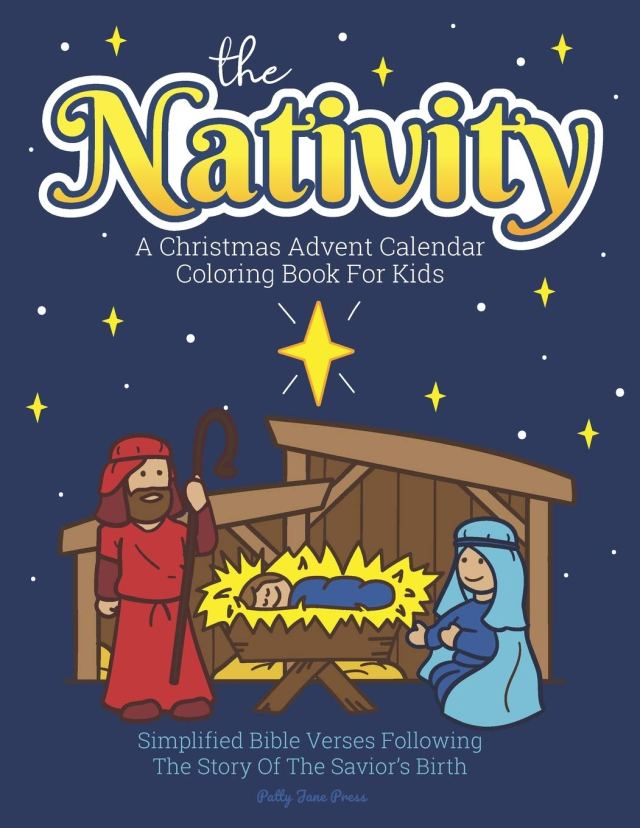 A Christmas Advent Calendar Coloring Book For Kids: The Nativity