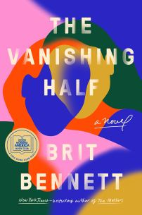 The Vanishing Half: A Novel: Bennett, Brit: 9780525536291: Books ...