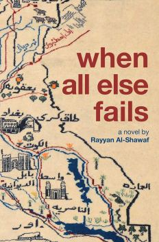 Image result for When All Else Fails by Rayyan al-Shawaf