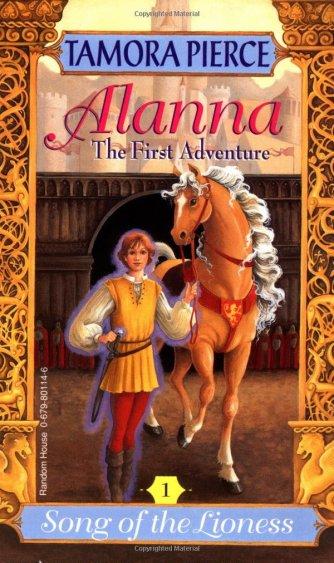 Amazon.com: Alanna: The First Adventure (Song of the Lioness, Vol. 1) (9780679801146): Pierce, Tamora: Books