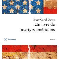 Un livre de martyrs américains : Joyce Carol Oates