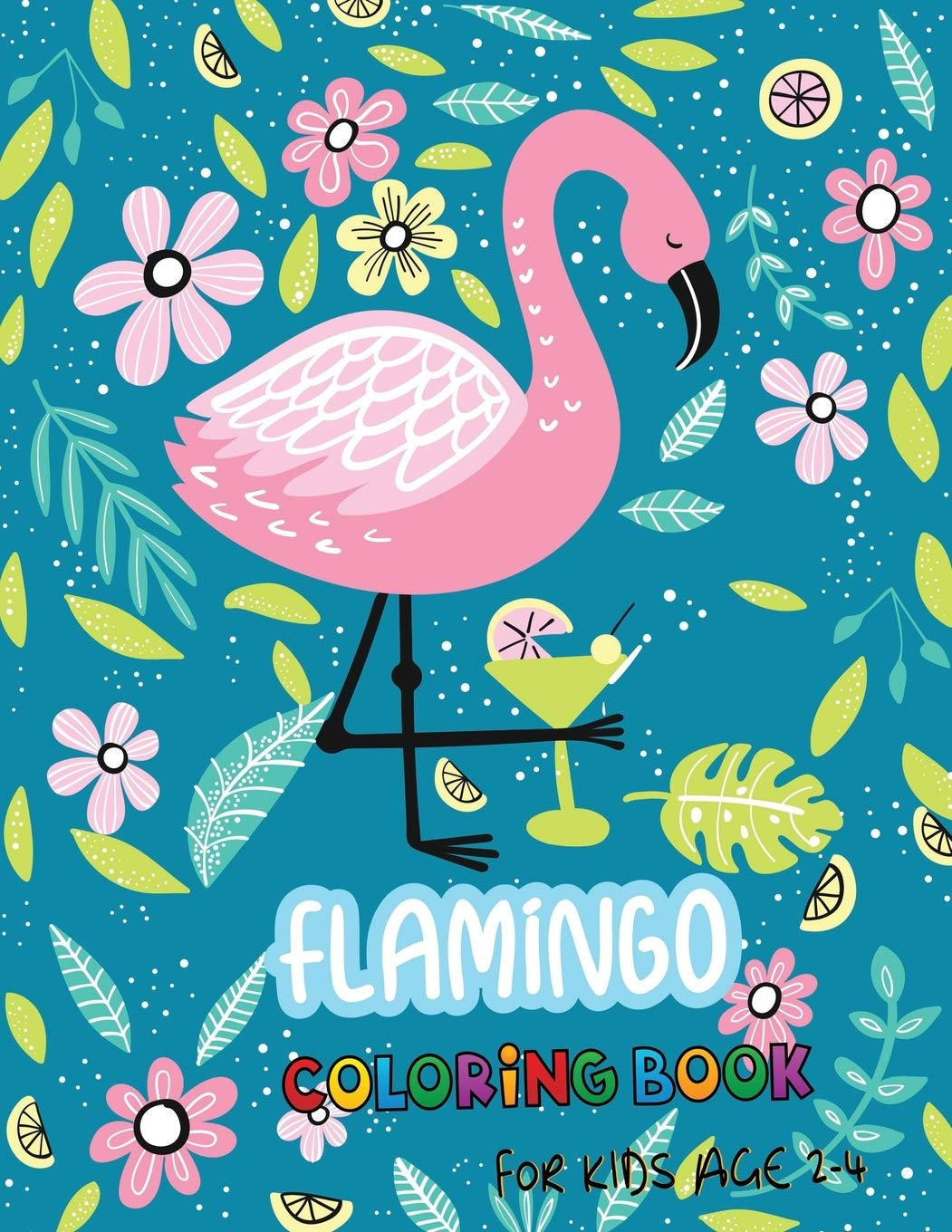 Flamingo Coloring Book For Kids Age 2 4 30 Challenging Coloring Page Cute Flamingo Amazon Co Uk Holland Michelle 9781687271174 Books