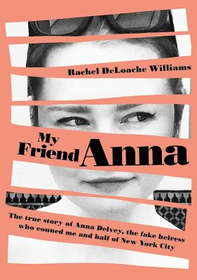 Rachel DeLoache Williams: My friend Anna