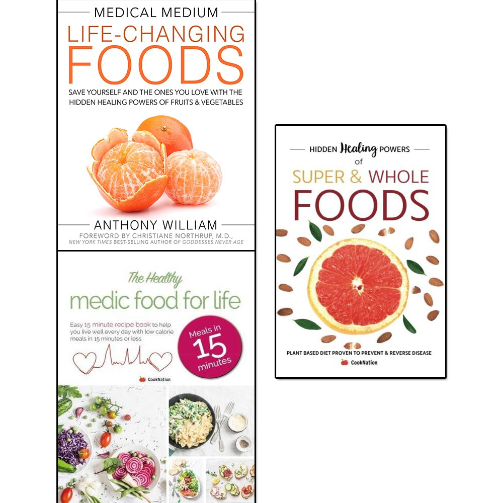 medical medium life-changing foods, hidden healing powers of super & whole foods and healthy medic food for life 3 books collection set – save yourself and the ones you love with the hidden healing