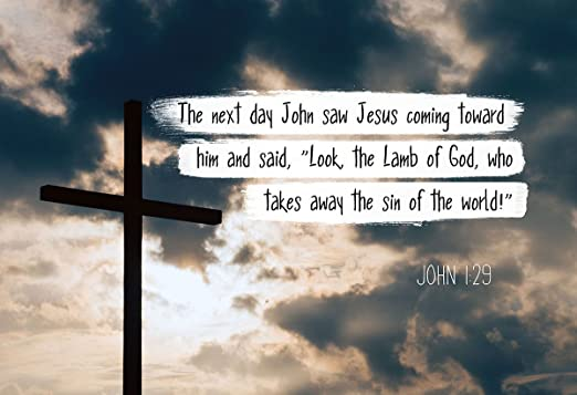 Amazon.com: John 1:29 Look, the Lamb of God, - Christian Poster ...