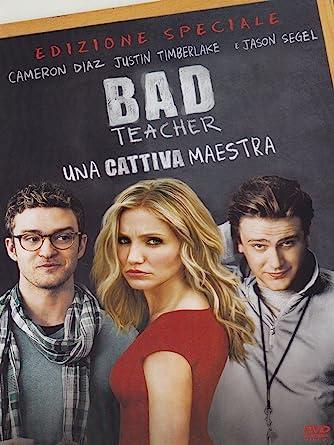 [18+] Download Bad Teacher (2011) Full Movie In Hindi-English (Dual Audio) BluRay 480p [450MB] | 720p [800MB] | 1080p [1.7GB]