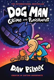 Dog Man: Grime and Punishment: From the Creator of Captain Underpants (Dog  Man #9) (9): Pilkey, Dav, Pilkey, Dav, Pilkey, Dav: 9781338535624:  Amazon.com: Books