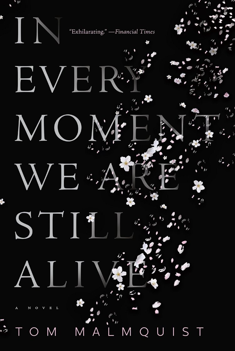 In Every Moment We Are Still Alive: Malmquist, Tom, Koch, Henning  sad books