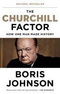 Amazon.com: The Churchill Factor: How One Man Made History (9781594633980):  Johnson, Boris: Books