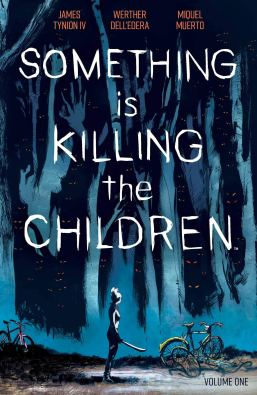 Something is Killing the Children Vol. 1: Tynion IV, James, Dell'Edera,  Werther: 9781684155583: Amazon.com: Books