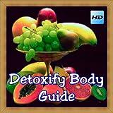 Detoxify Body Guide