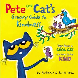 Pete the Cat's Groovy Guide to Kindness: Dean, James, Dean, Kimberly, Dean,  James: 9780062974020: Amazon.com: Books