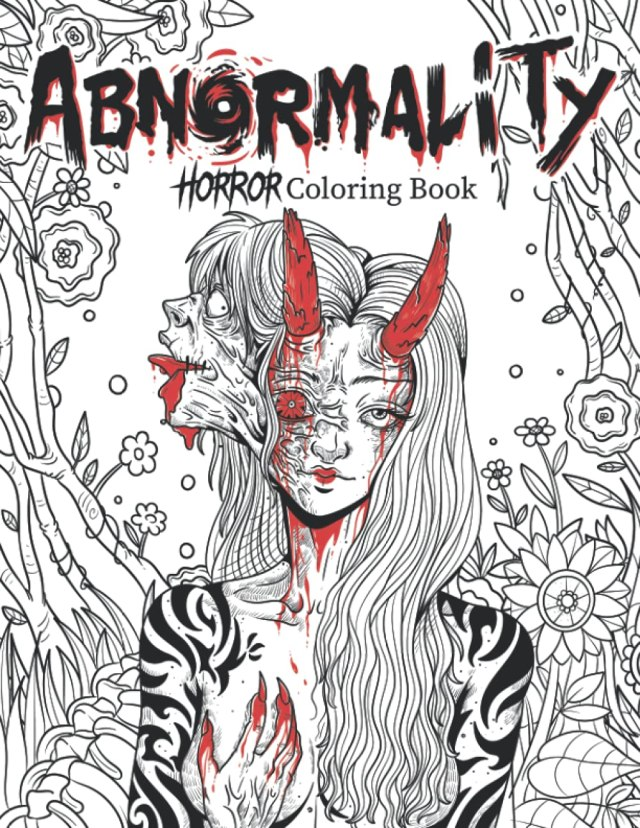Abnormality: Horror Coloring Book for Adults  A Terrifying
