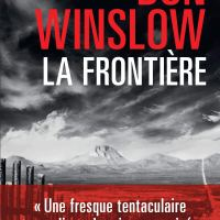 La Frontière - Art Keller 03 : Don Winslow