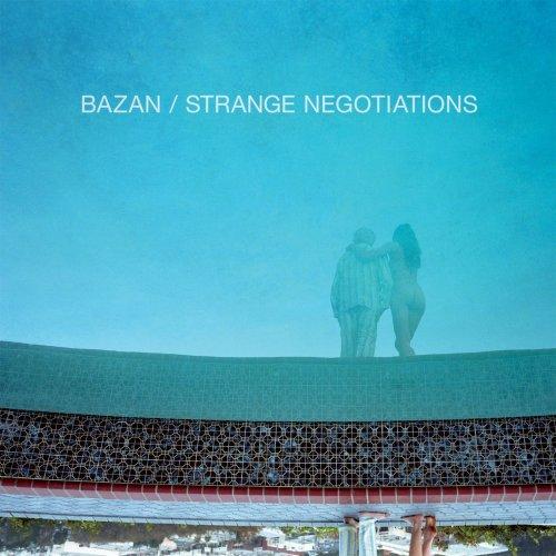 BAZAN, DAVID - Strange Negotiations - Amazon.com Music
