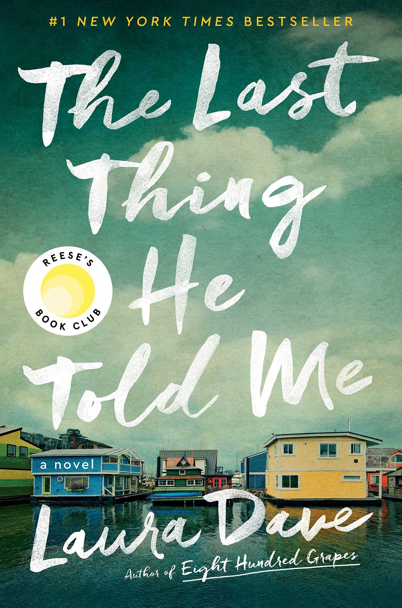 The Last Thing He Told Me book cover image from a June and July Reading Recap.