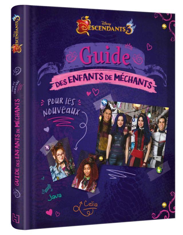 DESCENDANTS 26 - Guide des enfants de méchants: Pour les nouveaux