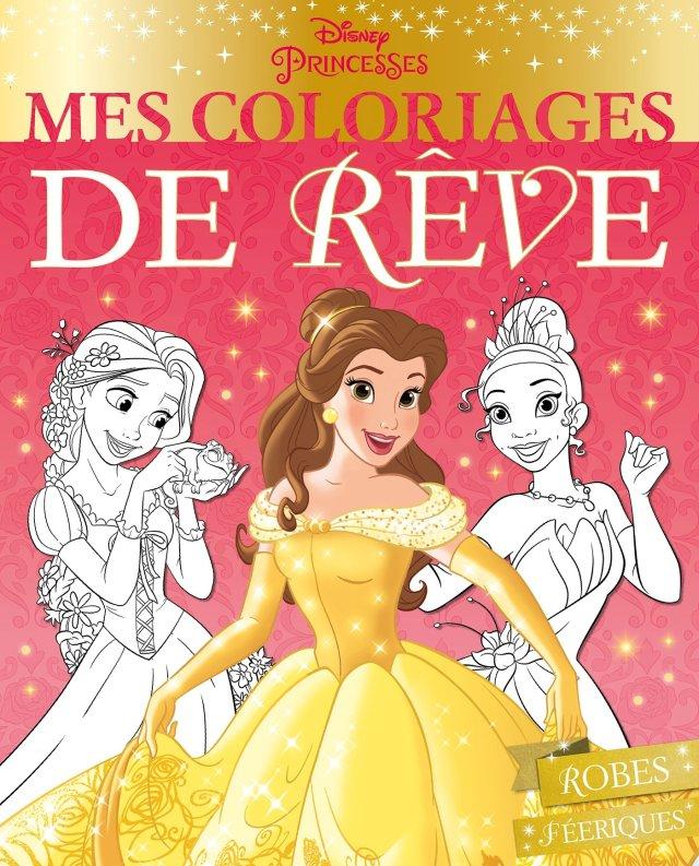 Amazon.fr - DISNEY PRINCESSES - Mes Coloriages de Rêve - Robes