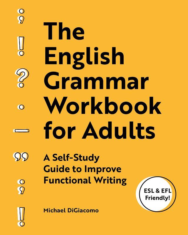 Amazon.com: The English Grammar Workbook for Adults: A Self-Study