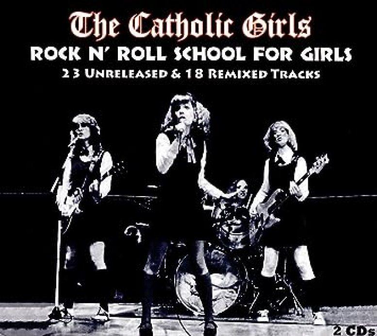 Catholic Girls - Rock N' Roll School For Girls - Amazon.com Music