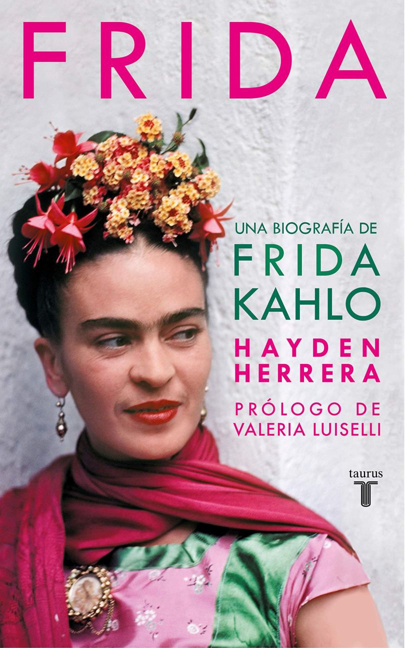 Frida / Frida: A Biography of Frida Kahlo (Pensamiento) (Spanish Edition): Herrera, Hayden: 9788430623129: Amazon.com: Books