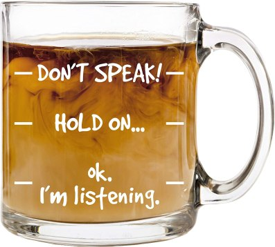 """Don't Speak!"" Mug"