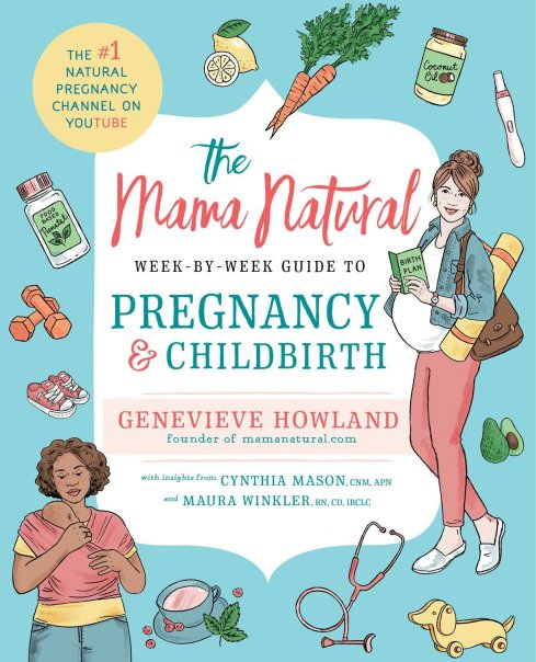 Image result for The Mama Natural Week-by-Week Guide to Pregnancy & Childbirth