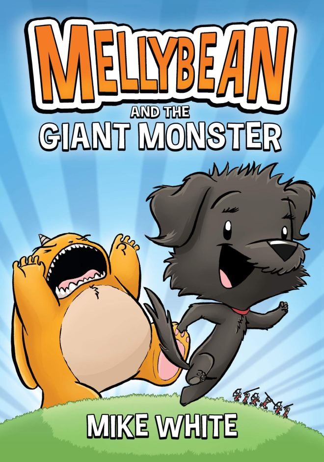 Amazon.com: Mellybean and the Giant Monster (9780593202548): White, Mike:  Books
