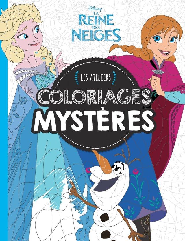 Reine des Neiges, Coloriages Mystères, ATELIERS DISNEY (HJD