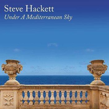 Resultado de imagen de Steve Hackett - Under a Mediterranean Sky