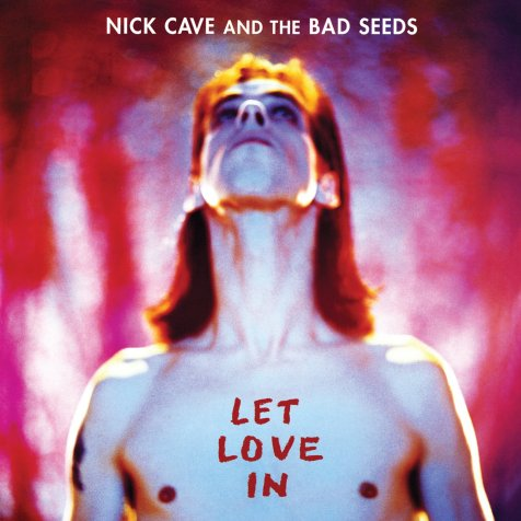 Let Love in : Nick Cave and the Bad Seeds: Amazon.fr: Musique