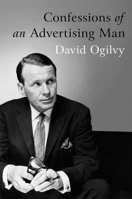 Confessions of an Advertising Man: Amazon.co.uk: David Ogilvy: