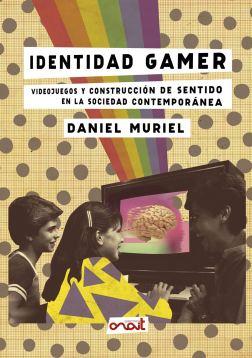 Resultado de imagen de identidad gamer muriel