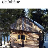 Dans les forêts de Sibérie : Sylvain Tesson