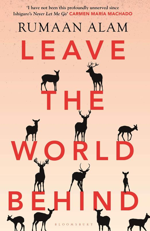 Leave the World Behind: 'The book of an era' Independent (High/Low) : Alam,  Rumaan: Amazon.es: Libros