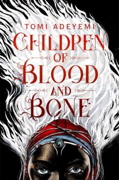 Children of Blood and Bone: Amazon.co.uk: Adeyemi, Tomi: Books