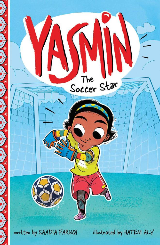 Amazon.com: Yasmin the Soccer Star (9781515858867): Faruqi, Saadia, Aly,  Hatem: Books