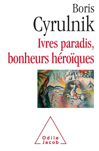 """Un des 3 livres qui ont changé ma vie : """"ivres paradis, bonheurs héroïques""""."""