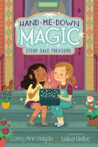 Amazon.com: Hand-Me-Down Magic #1: Stoop Sale Treasure (9780062878250):  Haydu, Corey Ann, Uribe, Luisa: Books