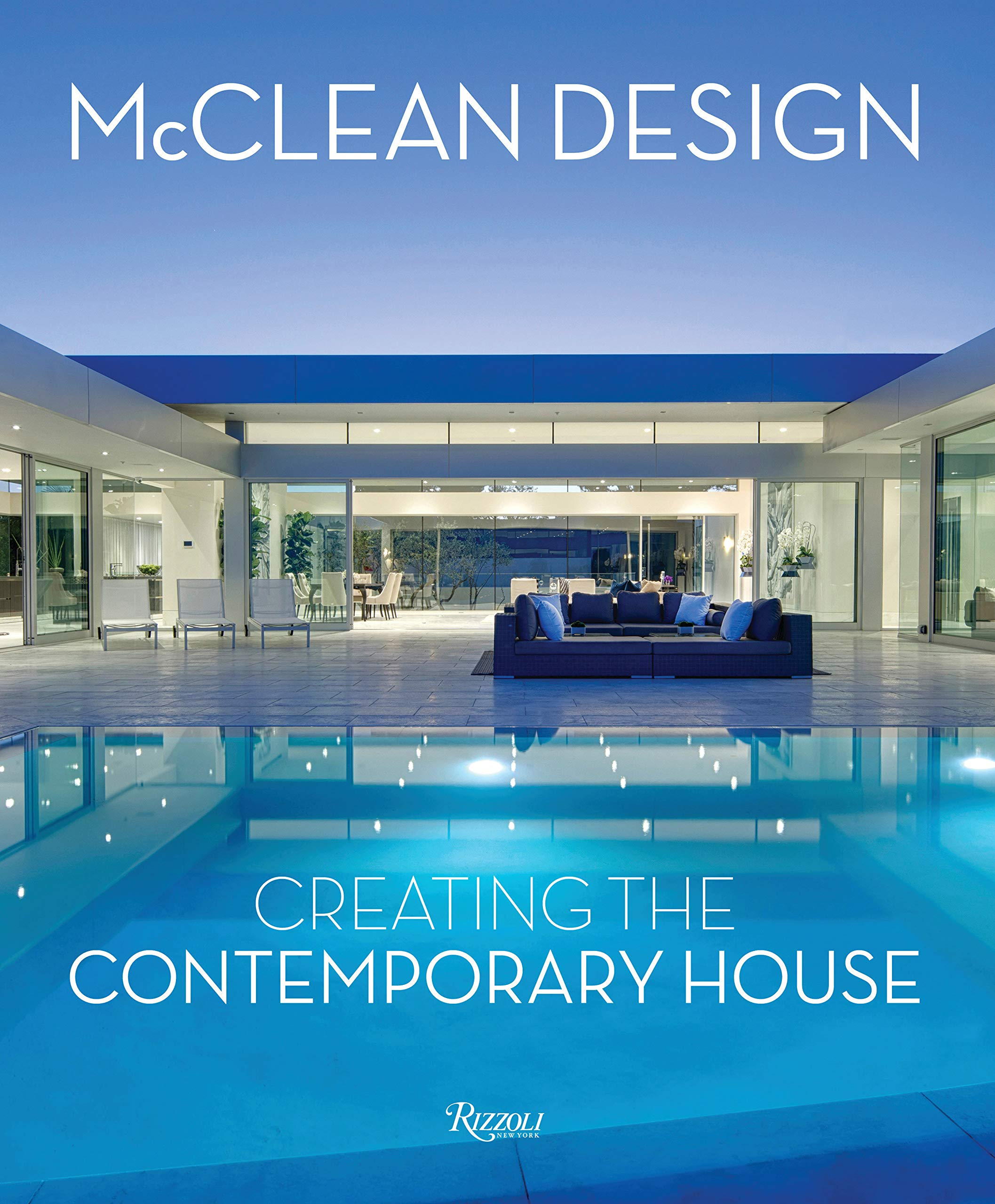 Mcclean Design Creating The Contemporary House Jodidio Philip Mccollough Niall Mulvin Valerie Mcclean Paul 9780847863501 Amazon Com Books