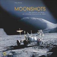 Moohnshots : Der Aufbruch zum Mond - die ultimative Fotochronik der NASA / Piers Bizony
