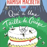 Les enquêtes d'Hamish MacBeth – T04  - Qui a une taille de guêpe : M.C. Beaton [Par Dame Ida Dé-Confinée Bénévole]